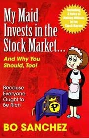 My Maid Invests in the Stock Market by Bo Sanchez